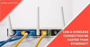 Why Might Wi-Fi Be Faster than Ethernet?