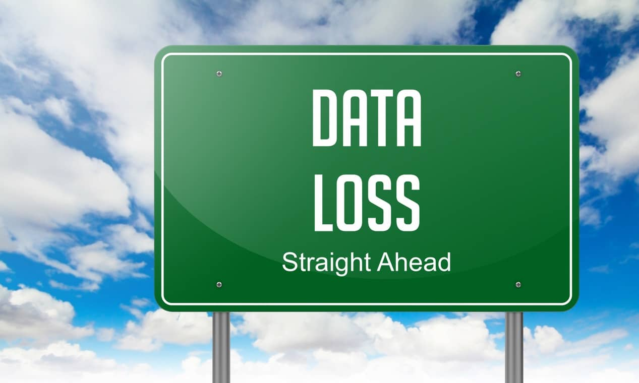 Data Loss Ahead