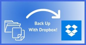 Back Up with Dropbox