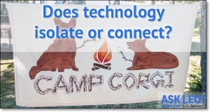 Does Technology Isolate or Connect?