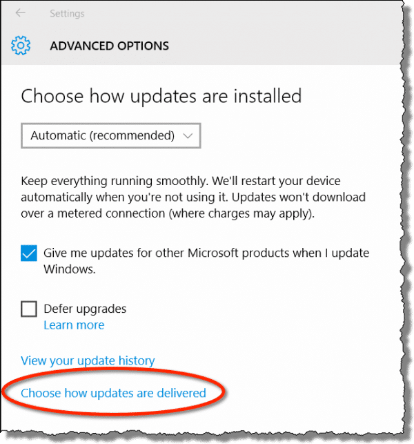 Windows 10 - Choose how updates are delivered