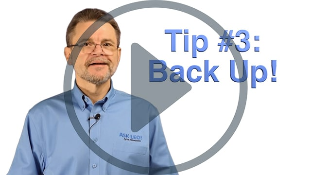 Tip 3: Back Up!