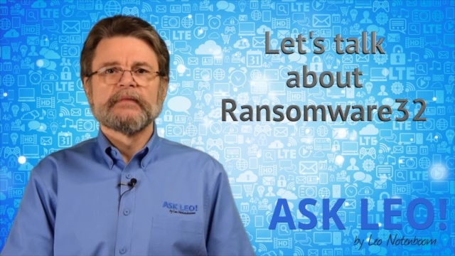 Let's talk about Ransomware32
