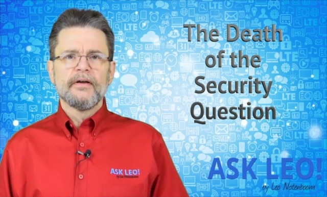 The Death of the Security Question