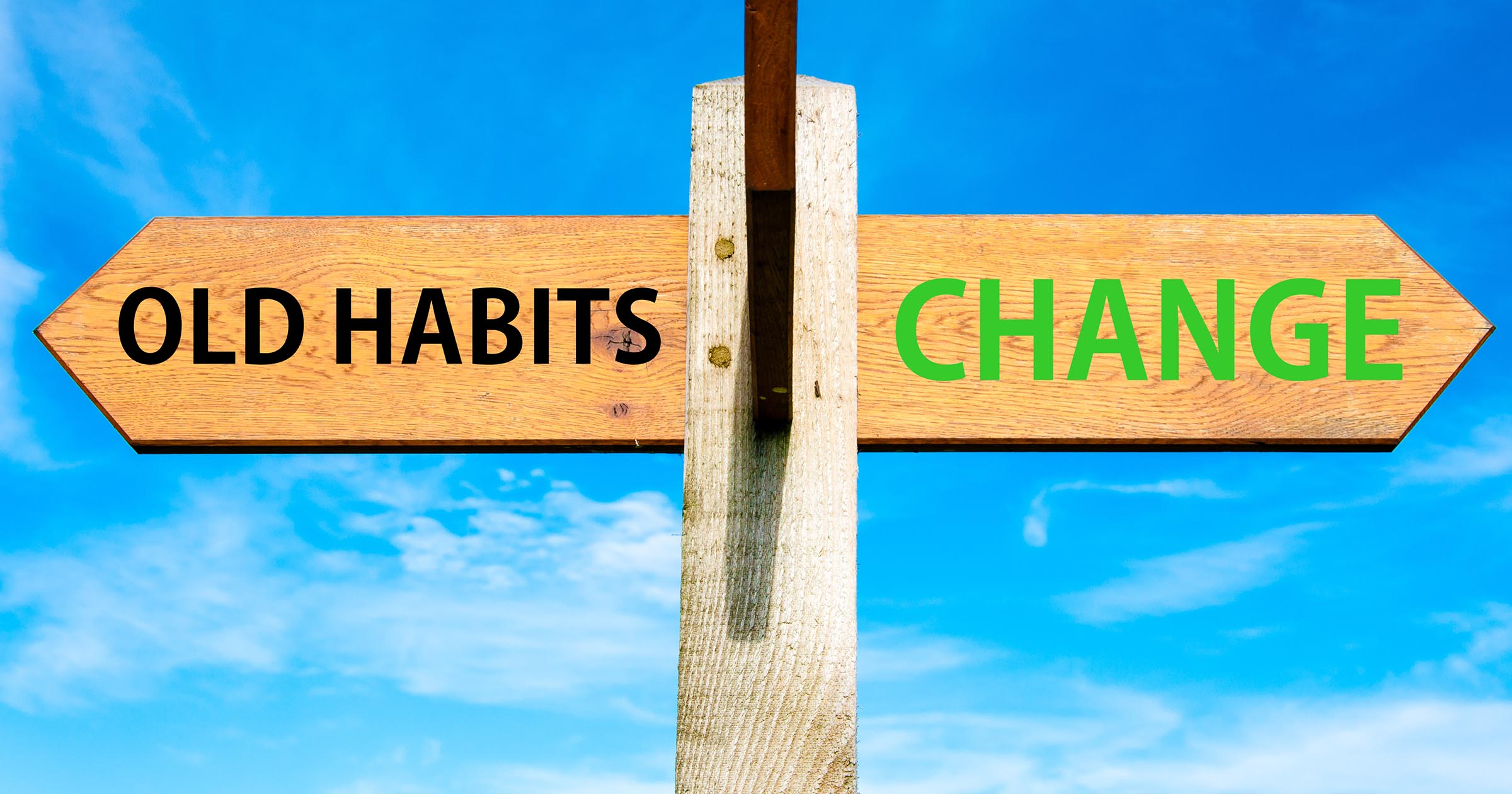 Old Habits versus Change