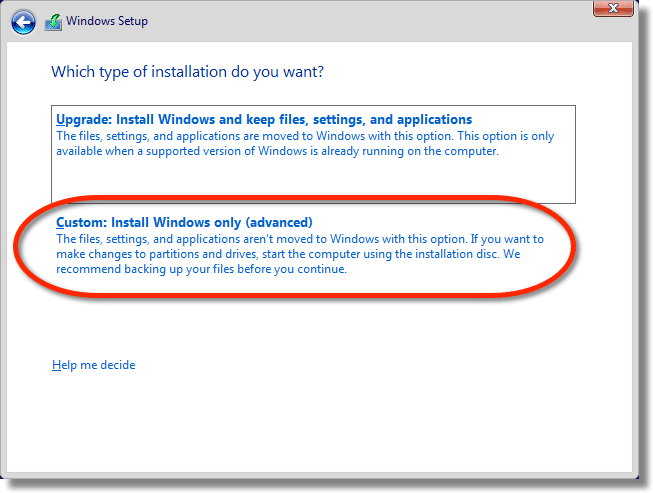 Windows Setup - Type of installation