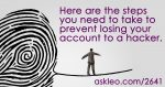 12 Steps To Keep from Getting Your Account Hacked