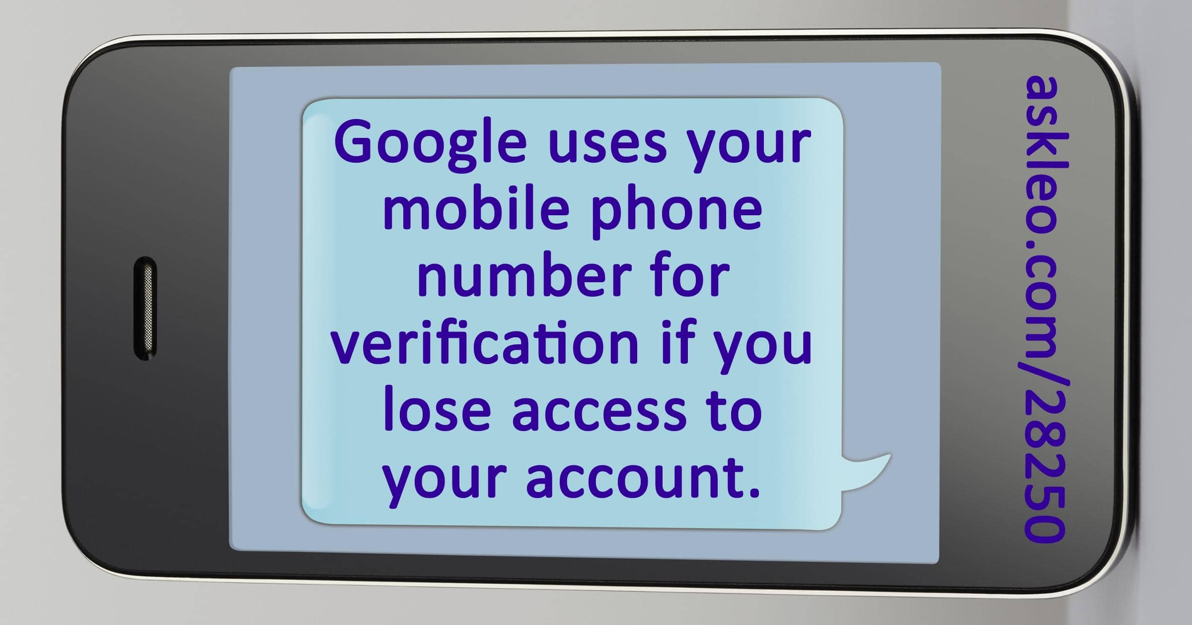 Yes, You Should Give Google Your Mobile Number