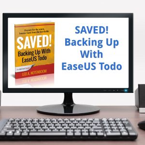 Saved! Backing Up With EaseUS Todo - Video