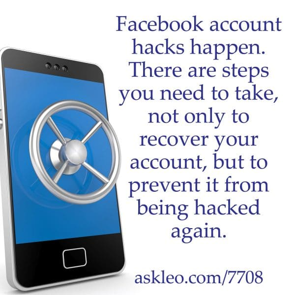 Facebook account hacks happen. There are steps you need to take, not only to recover your account, but to prevent it ro being hacked again.