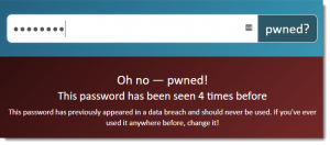 One of my passwords has been Pwned!