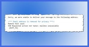 """What Does the """"Mailbox Unavailable"""" Error Mean and How Do I Fix It?"""
