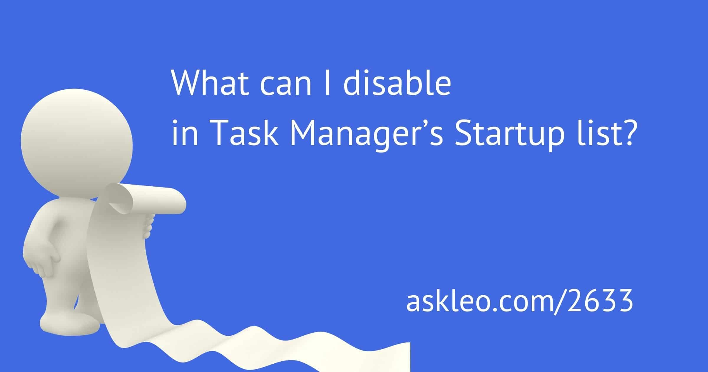What Can I Disable in Task Manager's Startup List?