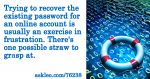 Recovering an Existing Online Account Password