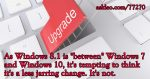 Should I Upgrade to Windows 8.1 Instead of Windows 10?