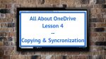 Lesson 4 - Copying & Synchronization