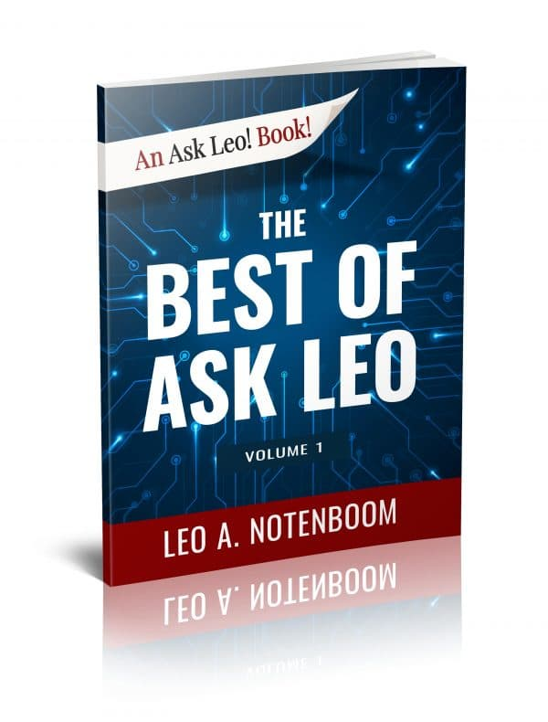 The Best of Ask Leo! - Volume 1