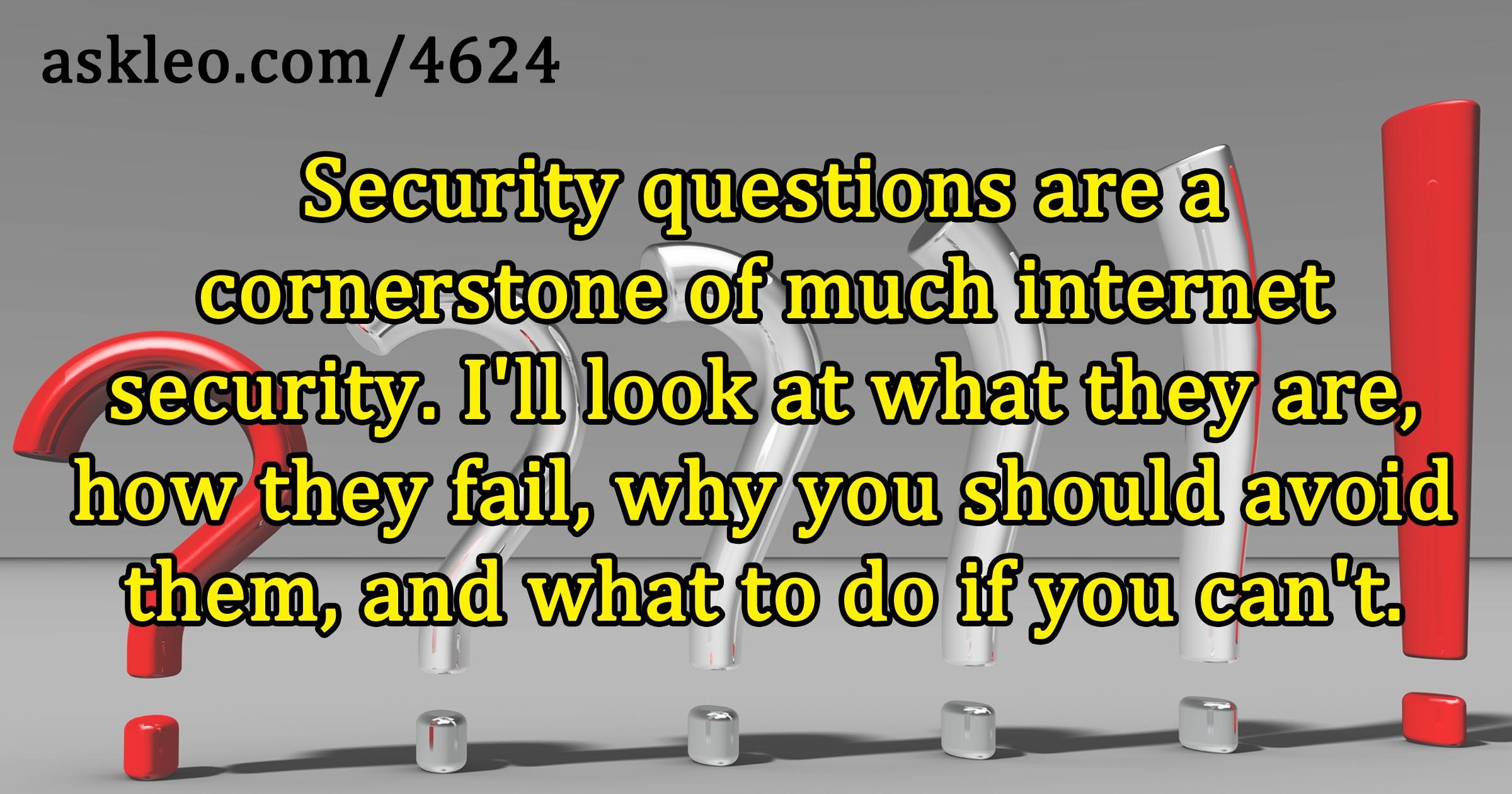 How to Choose Good Security Questions