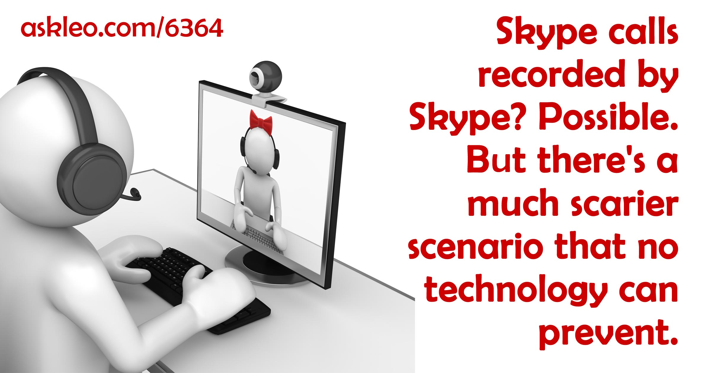 Are My Skype Calls Recorded?