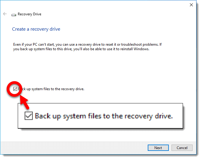 Back up system files to the recovery drive.