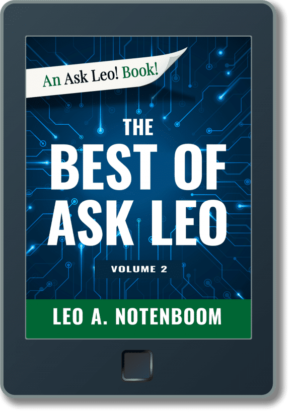The Best of Ask Leo! - Volume 2