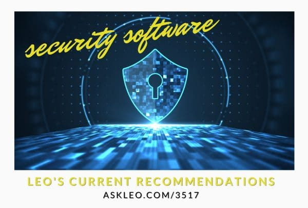 What Security Software Do You Recommend? Basic Protection in Four Steps
