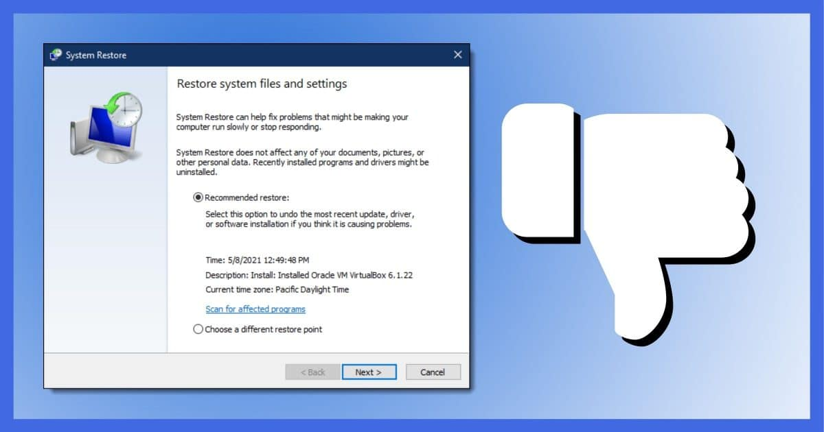 Thumbs Down on System Restore