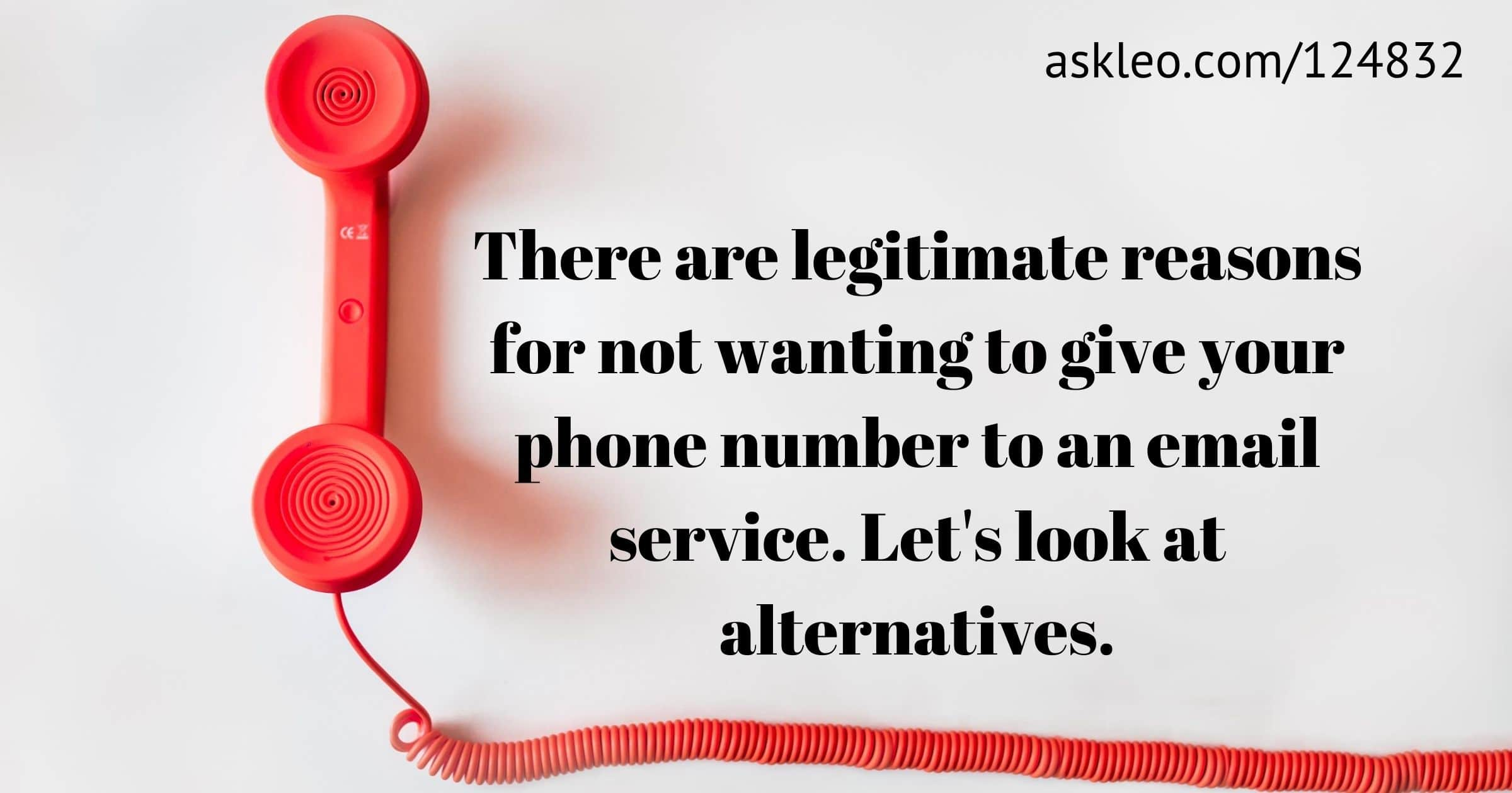 Is there an Email Service that Doesn't Require a Phone Number? My Recommended Approach, and Alternatives