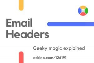 Email Headers Revealed and How They Might Help You