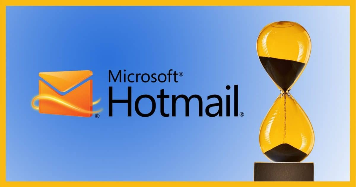 Hotmail: Don't Let Time Run Out!